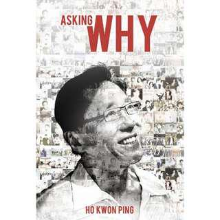 Brand New - Asking Why by Ho Kwon Ping - Softcover