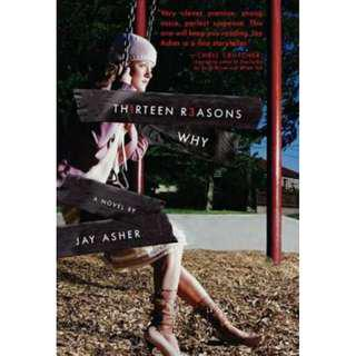 Thirteen Reasons Why Novel by Jay Asher
