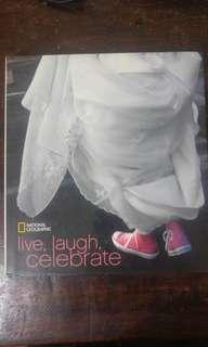 Live, Laugh, Celebrate (National Geographic hardbound photobook)