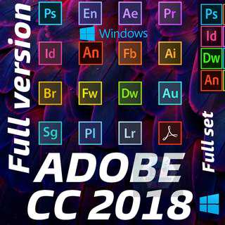 [Windows] ADOBE CC 2018 FULL SET FULL VERSION