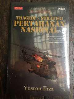 Tragedi dan Strategi Pertahanan Nasional Yusron Ihza