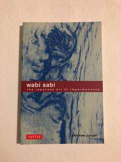 Wabi Sabi- The Japanese Art of Impermanence