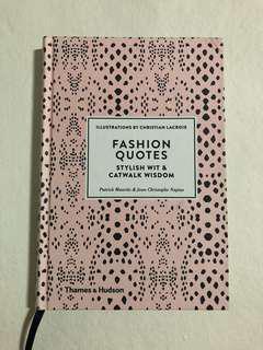 Fashion Quotes- Stylish wit & catwalk wisdom