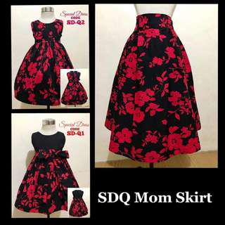 SPECIAL DRESS SDQ AND MOM SKIRT
