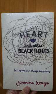 My Heart and Other Blackholes - Jasmine Warga