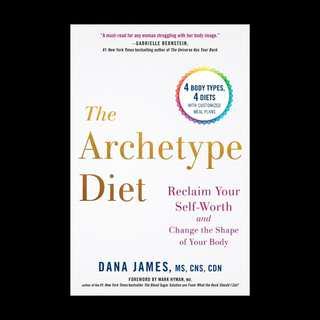 The Archetype Diet - Dana James