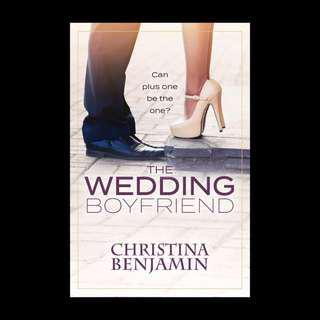 The Wedding Boyfriend - Christina Benjamin
