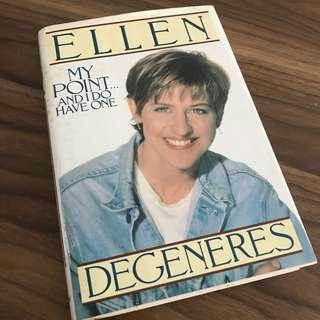 (No MeetUP no SelfCollect) Book: Ellen Degeneres - My Point And I Do Have One @sunwalker