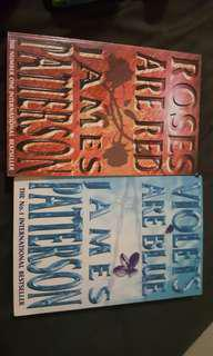 James Patterson books. Roses are Red and Violets are Blue.