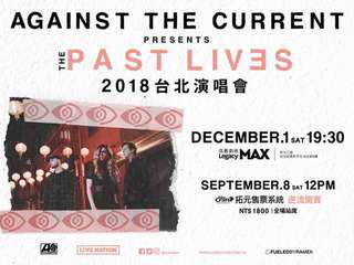 🚚 AGAINST THE CURRENT 2018台北演唱會