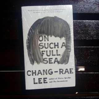 On Such a Full Sea by Lee Chang-rae [N]