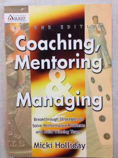 'Coaching, Mentoring and Managing' by Micki Holliday - Sports Management textbook