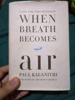 When Breath becomes Air( hard cover )