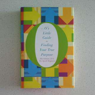 O's Little Guide To Finding Your True Purpose By The Editors Of The Oprah Magazine (Hardcover)