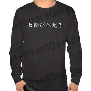 Japanese Quote Fall Down Seven Long Sleeve T-Shirt