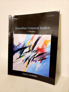 Canadian Criminal Justice: A Primer - Griffiths (5th Ed)