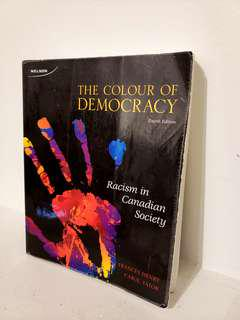 Colour of Democracy: Racism in Canadian Society - Henry (4th ed)