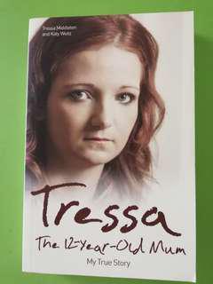 Tressa the 12 year old mum