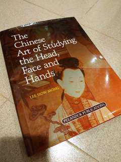 The Chinese Art of Studying The Head, Face and Hands