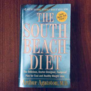 #1 NY Bestseller: The South Beach Diet (The Delicious, Doctor-Designed, Foolproof plan for fast and healthy weight-loss. LOSE BELLY FAT FIRST)