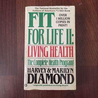 Bestseller: Fit For Life (Living Health. The Complete Health Program!) Over 1 Million Copies in Print.