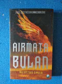 Novel Airmata Bulan Malapetaka dimulai by Ziggy Zezsyazeoviennazabrizkie