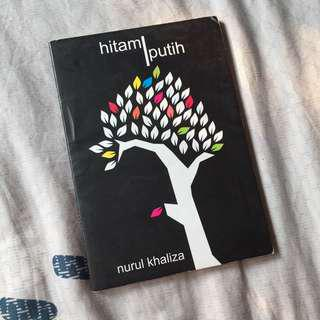 Hitam Putih by Nurul Khaliza - Novel Indonesia