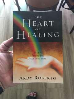 The Heart of Healing by Ardy Roberto