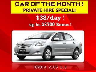 Toyota Vios - Car of the month ! for Private Hire/Grab