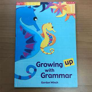 Growing up with Grammar 1