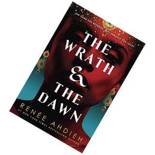 The Wrath & the Dawn (The Wrath and the Dawn #1) by Renee Ahdieh