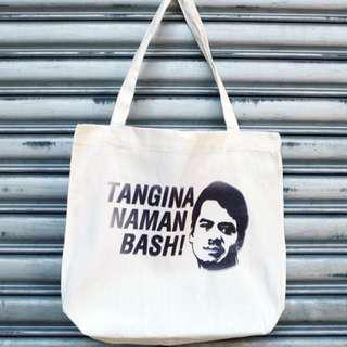 Tangina Naman Bash Tote Bag