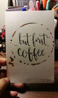 But First Coffee Calligraphy