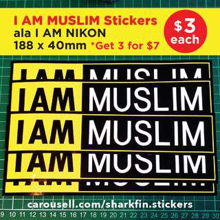 "I AM MUSLIM ala ""I AM NIKON"" stickers. 188 x 440mm. $3 each / 3 for $7 with Free Normal Mail. Pls swipe image for more info :)"