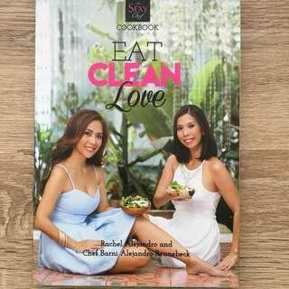 The Sexy Chef CookBook (Eat, Clean, Love)