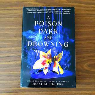 A Poison Dark And Drowning #1212