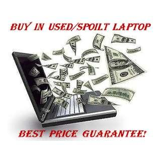 Buy In Your Used Or Spoilt Laptop / Desktop at High Price!