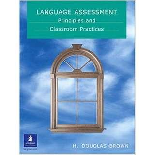 🚚 《Language Assessment - Principles and Classroom Practice》ISBN:0130988340│Prentice Hall│H. Douglas Brown│九成新