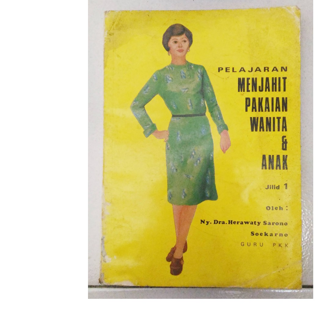 Buku Menjahit Wanita Dan Anak Edisi Tahun Lama Dijamin Langka Panduan Alat Tulis Di Carousell