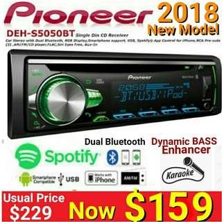 Pioneer 2018 Model Single Din Bluetooth Head Unit wirh Spotify - DEH-S5050BT. Usual Price :$ 229. Special: $159 ( Authentic, Brand New in box & Sealed) What'sapp 85992490 to collect today