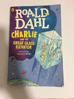 Roald Dahl : charlie and the great glass elevator