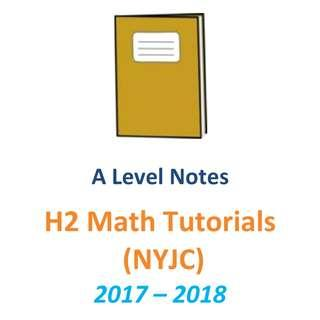 2017 - 2018 NYJC H2 Maths Tutorial / 2 year syllabus / H2 Maths / H2 Math / H2 Mathematics / 9758 / New Syllabus / JC1 / JC2 / Tutorial / exam papers / Nanyang Junior College / NYJC / exam paper available