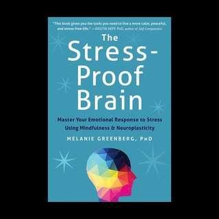 The Stress-Proof Brain - Melanie Greenberg, PhD