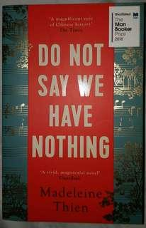 Do Not Say We Have Nothing - Madeleine Thien