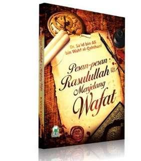 Pesan-Pesan Rasullullah Menjelang Wafat
