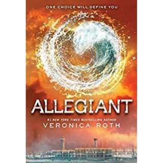 Allegiant: A Divergent Novel