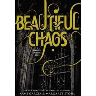 Beautiful Chaos: A Beautiful Creatures Novel