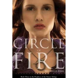 Circle of Fire: Book 3 of Prophet of the Sisters Trilogy