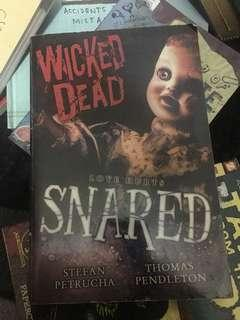 Wicked Dead : Snared
