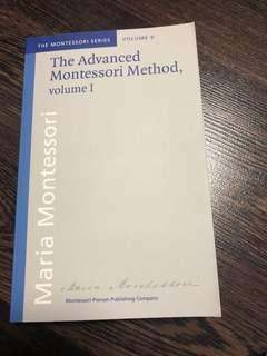 New Advanced Montessori Method Volume 1